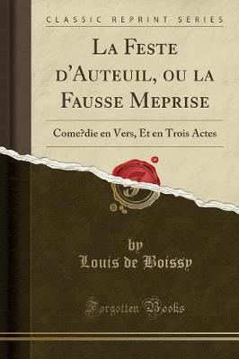 La Feste d'Auteuil, ou la Fausse Méprise