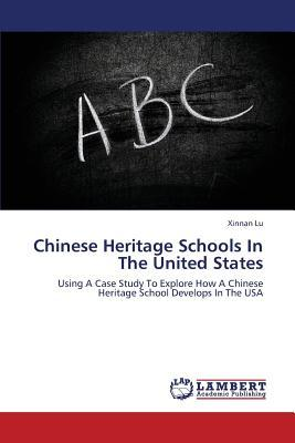 Chinese Heritage Schools In The United States