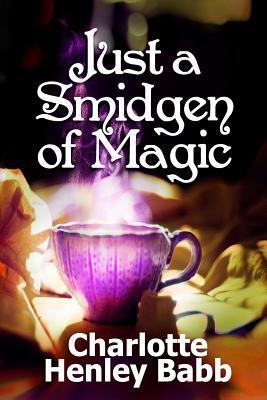 Just a Smidgen of Magic