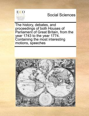 The History, Debates, and Proceedings of