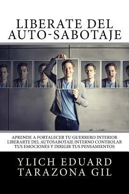 Libérate del Auto-Sabotaje