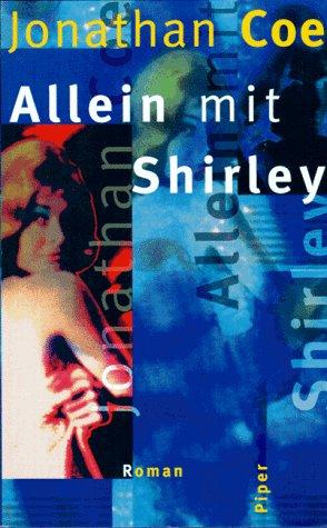 Allein mit Shirley