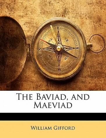 The Baviad, and Maev...