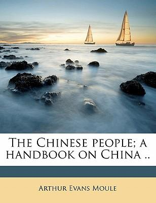 The Chinese People; A Handbook on China .