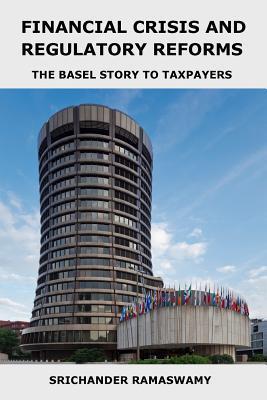 Financial Crisis and Regulatory Reforms