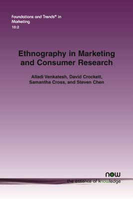 Ethnography in Marketing and Consumer Research
