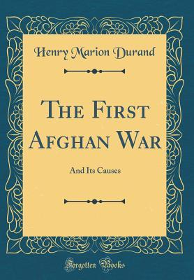 The First Afghan War