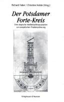 Der Potsdamer Forte-Kreis (1910-1915)