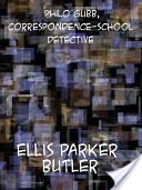 Philo Gubb, Correspondence-School Detective