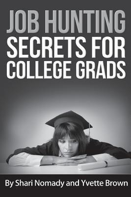Job Hunting Secrets for College Grads