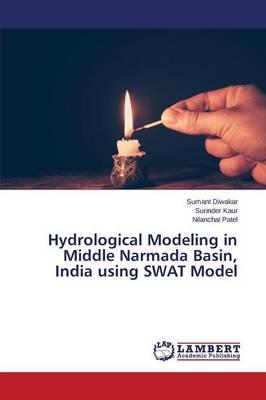 Hydrological Modeling in Middle Narmada Basin, India using SWAT Model