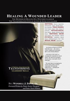 Healing a Wounded Leader