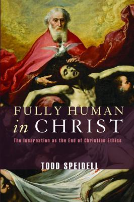 Fully Human in Christ