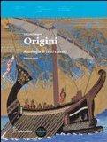 Origini. Antologia di teti classici. Con espansione online. Per le Scuole superiori