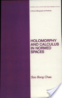 Holomorphy and Calculus in Normed Spaces