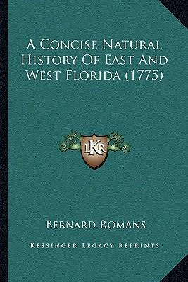 A Concise Natural History of East and West Florida (1775)