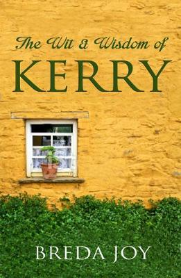 The Wit & Wisdom of Kerry