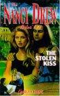 The STOLEN KISS (NANCY DREW FILES 111)