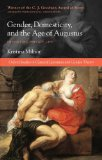 Gender, Domesticity and the Age of Augustus