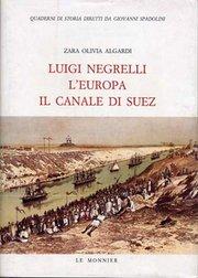 Luigi Negrelli, l'Europa, il Canale di Suez