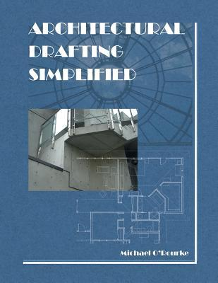 Architectural Drafting Simplified