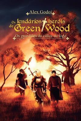OS Lendários Heróis De Green Wood