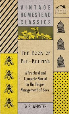 The Book of Bee-Keeping