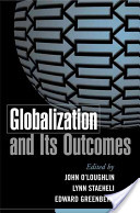 Globalization and Its Outcomes
