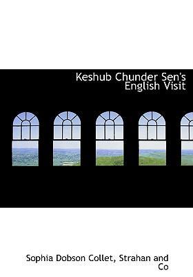 Keshub Chunder Sen's English Visit