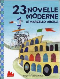 23 novelle moderne. Ediz. illustrata