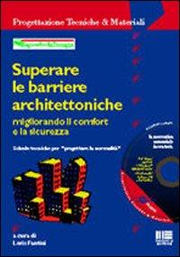 Superare le barriere architettoniche