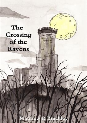 The Crossing of the Ravens