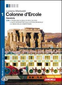 Colonne d'Ercole. Geostoria. Per le Scuole superiori. Con e-book. Con espansione online