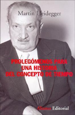 Prolegomenos Para Una Historia Del Concepto De Tiempo / History of the Concept of Time