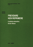Prevenire non reprimere