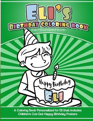 Eli's Birthday Coloring Book Kids Personalized Books