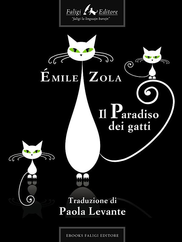 """Émile Zola: """"Il Paradiso dei gatti"""""""