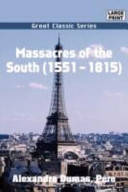Massacres of the Sou...
