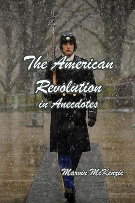 The American Revolution in Anecdotes