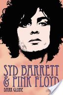 Syd Barrett and Pink Floyd: Dark Globe