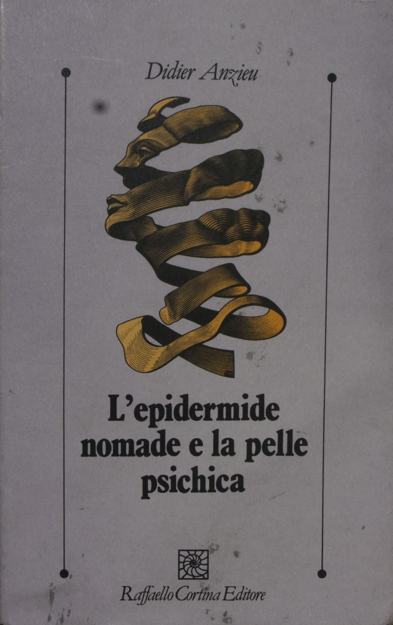 L' epidermide nomade e la pelle psichica