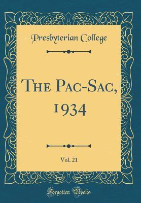 The Pac-Sac, 1934, Vol. 21 (Classic Reprint)