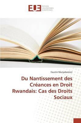 Du Nantissement des Creances en Droit Rwandais