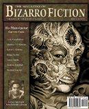 The Magazine of Bizarro Fiction, Issue Three