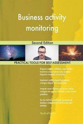 Business Activity Monitoring Second Edition