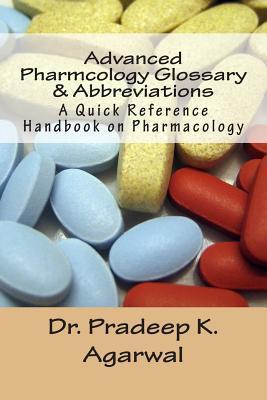 Advanced Pharmacology Glossary & Abbreviations