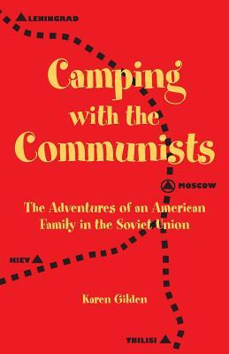 Camping with the Communists