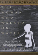 The Woman Who Walked on Water