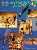 The Musician's Guide to Recording Drums