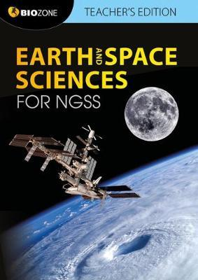 Earth and Space Science for NGSS Teacher's Edition